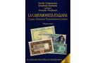 NUOVO CATALOGO BANCONOTE LA CARTAMONETA ITALIANA 2017/18 VOLUME PRIMO CRAPANZANO